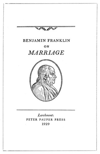 Benjamin Franklin on Marriage