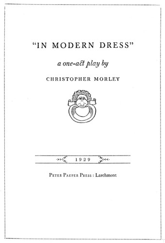 """In Modern Dress,"" A one-act play"