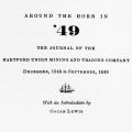Around the Horn in '49: The Journal of The Hartford Union Mining and Trading Company, December, 1848 to September, 1849, With an Introduction by Oscar Lewis