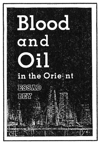 Blood and Oil in the Orient