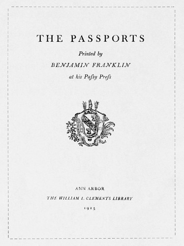 The Passports Printed by Benjamin Franklin at his Passy Press