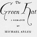 The Green Hat: A Romance