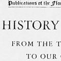 A History of Florida: From the Treaty of 1763 to Our Own Times