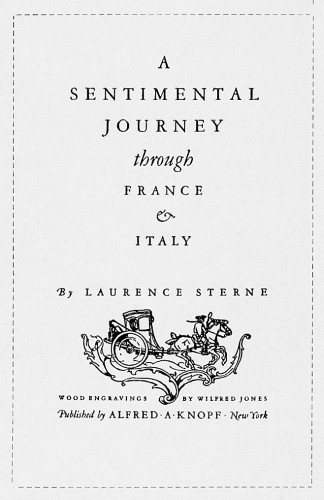 A Sentimental Journey through France & Italy