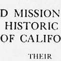 Old Mission Churches and Historic Houses of California: Their History, Architecture, Art and Lore