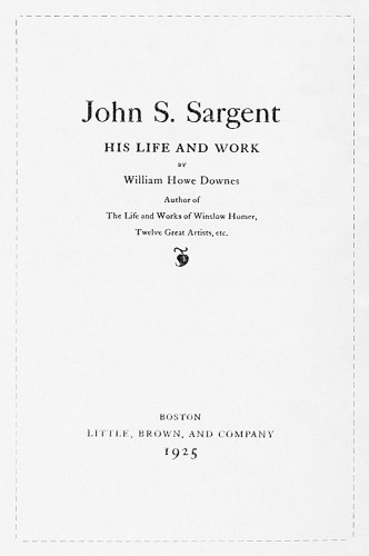John S. Sargent: His Life and Work