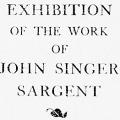 Memorial Exhibition of John Singer Sargent