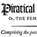 Piratical Barbarity, or The Female Captive: Comprising the particulars of the capture of the English sloop Eliza-Ann, on her passage from St. Johns to Antigua, & the horrid massacre of the unfortunate crew by the Pirates, March 12th, 1825
