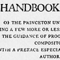 A Handbook of Style of The Princeton University Press: Being a Few More or Less Simple Rules for the Guidance of Proof-Readers and Compositors, with a Preface Especially Directed to Authors