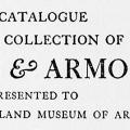 A Catalogue of the Collection of Arms and Armor Presented to The Cleveland Museum of Art by Mr. and Mrs. John Severance, 1916–1923