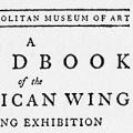 A Handbook of the American Wing, Opening Exhibition