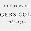 A History of Rutgers College, 1766–1924
