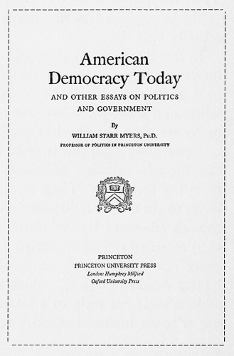American Democracy Today, and Other Essays on Politics and Government
