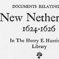 Documents Relating to New Netherland, 1624–1626, in The Henry E. Huntington Library