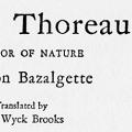 Henry Thoreau: Bachelor of Nature