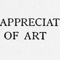 The Appreciation of Art