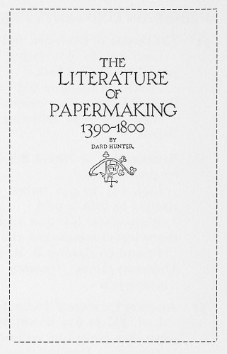 The Literature of Papermaking, 1390–1800