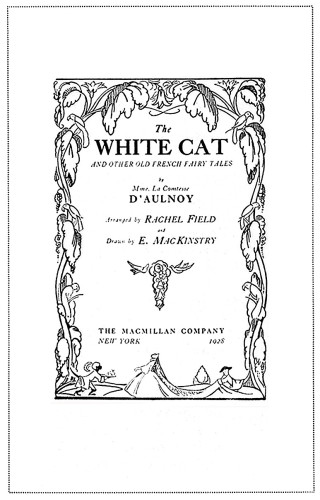 The White Cat and Other Old French Fairy-Tales