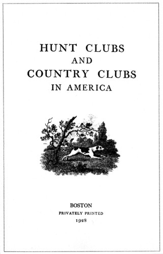 Hunt Clubs and Country Clubs in America