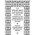 The Psalms of David in Metre According to the Version Approved by the Church of Scotland (The Scottish Psalter)