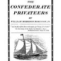 The Confederate Privateers