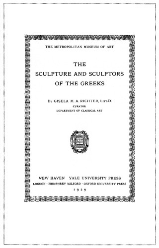 The Sculpture and Sculptors of the Greeks