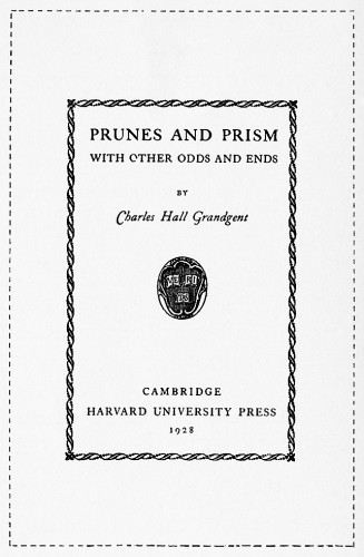 Prunes and Prism, with Other Odds and Ends