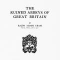 Ruined Abbeys of Great Britain