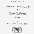 A Journey to Lower Oregon and Upper California