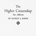 The Higher Citizenship: Two Addresses