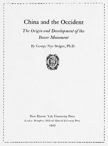 China and the Occident: The Origin and Development of the Boxer Movement