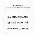 A Bibliography of the Works of Robinson Jeffers