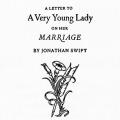 A Letter to a Very Young Lady on Her Marriage