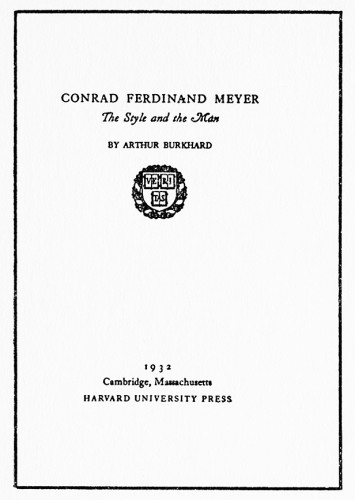 Conrad Ferdinand Meyer: The Style and the Man