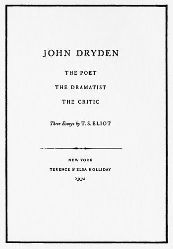 John Dryden: The Poet, the Dramatist, the Critic—Three Essays