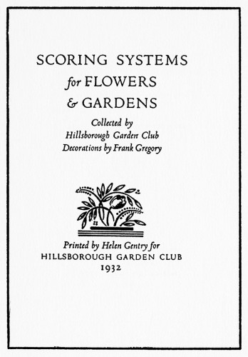 Scoring Systems for Flowers & Gardens, Collected by Hillsborough Garden Club