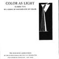 A Series of Monographs on Color: No. I: Color Chemistry, No. II: Color as Light, No. III: Color in Use