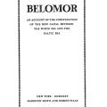Belomor, An Account of the Construction of the New Canal between the White Sea and the Baltic Sea