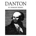 Danton, by Hermann Wendel, translated from the German