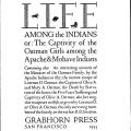 Life Among the Indians or: The Captivity of the Oatman Girls among the Apache and Mohave Indians…as given by Lorenzo D. and Olive A. Oatman, the only surviving members of their family, to the author, R.B. Stratton