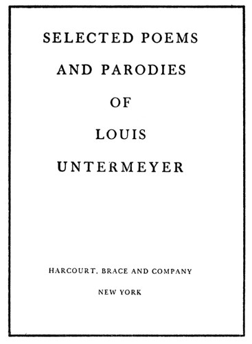 Selected Poems and Parodies of Louis Untermeyer