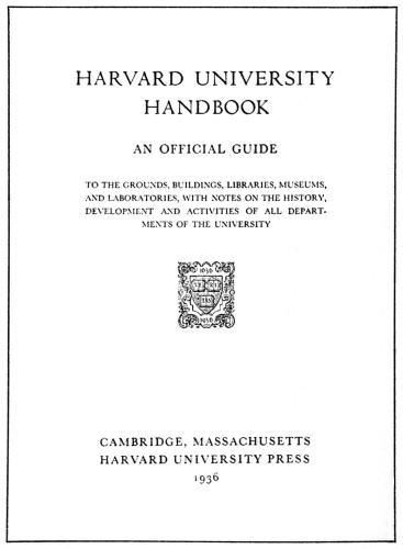 Harvard University Handbook, An Official Guide