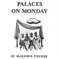 Palaces on Monday