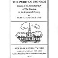 The Puritan Pronaos, Studies in the Intellectual Life of New England in the Seventeenth Century