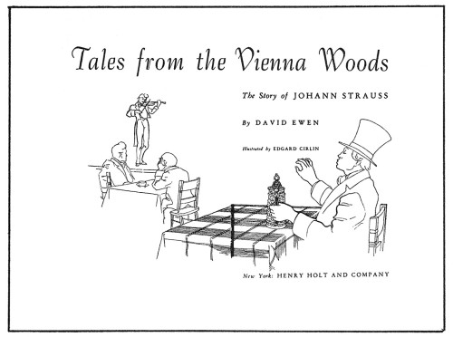 Tales from the Vienna Woods: The Story of Johann Strauss