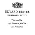 Edvard Benes—In His Own Words