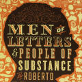 Man of Letters & People of Substance