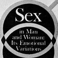 Sex in Man and Woman: Its Emotional Variations