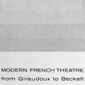 Modern French Theatre from Giradoux to Beckett