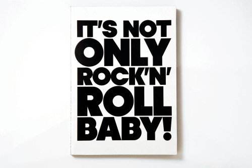 It's Not Only Rock 'n' Roll, Baby!